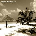 Travel Series Vol 8