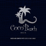 Coco Beach Ibiza Vol 3: 10TH Anniversary