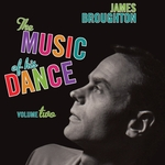 James Broughton: The Music Of His Dance Vol 2