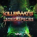 Killerwatts & Sonic Species EP