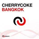 CHERRYCOKE - Bangkok (Front Cover)