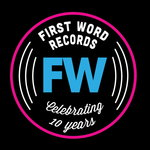 FW Is 10: Celebrating 10 Years Of First Word Records