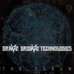 Grave Groove Technologies: The Album
