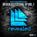 Revealed Recordings Presents Revealed Festival EP Vol 1
