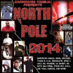 Darkroom Familia presents North Pole 2014