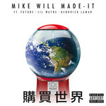 Buy The World (Explicit)