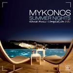 Mykonos Summer Nights Vol 1 (House Music Compilation)