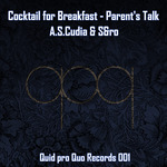 Cocktail For Breakfast: Parent's Talk