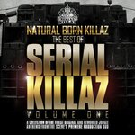 Natural Born Killaz: Best Of Serial Killaz Vol 1