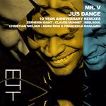 Jus Dance (10 Year Anniversary Remixes)