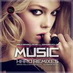Music (Hard Remixes)