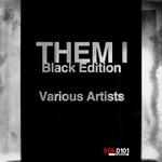Them I Black Edition