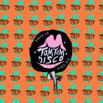 This Is Tom Tom Disco Vol 02