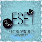 Electro Swing Elite Compilation 2014