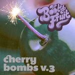 Cherry Bombs Volume 3