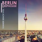 Berlin Deephouse Summer Beach Vol 1