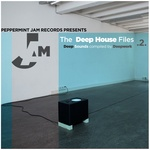 Peppermint Jam Presents Deep House Files Vol 2