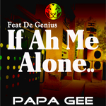 If Ah Me Alone