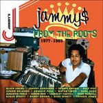 Jammys From The Roots [1977-1985]
