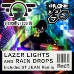 Lazer Lights & Rain Drops