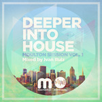 Deeper Into House: Moulton Session Vol 1
