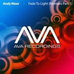 Fade To Light (remixes) (part 1)