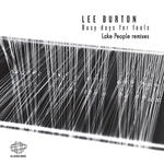 Busy Days For Fools (Lake People Remixes)