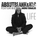 ABOUTBLANK&KLC feat ANDRU DONALDS - Life (Front Cover)