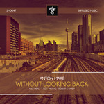 Without Looking Back (remixes)