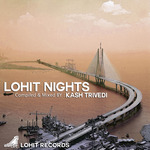 VARIOUS - Lohit Nights (Compiled & Mixed By Kash Trivedi) (Front Cover)