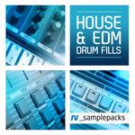 House & EDM Drum Fills (Sample Pack WAV/APPLE)