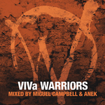 VIVa Warriors Season 3 (Mixed By Miguel Campbell & Anek)