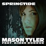 TYLER, Mason feat AIMEE BOBRUK - Springtide (Front Cover)