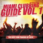 Miami Clubbing Guide Vol 1