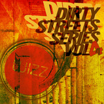 Dirty Streets Series Vol 4