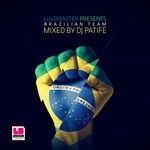 Brazilian Team Mixed By DJ Patife