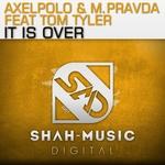 It Is Over (remixes)