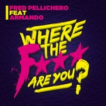 Where The F*** Are You