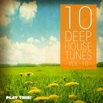10 Deep House Tunes Vol 10