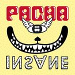 Pacha Insane Part 2