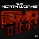 NORTH WORKS, The - Emotion (Front Cover)