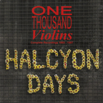 Halcyon Days (Complete Recordings 1985 1987)