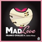 Mad Love (remixes)