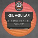 R U Still Down EP