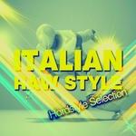 Italian Raw Style (Hardstyle Selection)