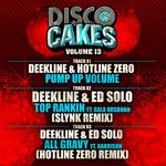 DEEKLINE/HOTLINE ZERO/ED SOLO - Disco Cakes Vol 13 (Front Cover)