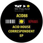 Acid House Correspondent