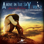 Above In The Sky Part II (Compiled by Max Denoise)