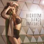 Bigroom Dance Smasher