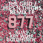 The Grid/Hips N' Thighs (Remix)